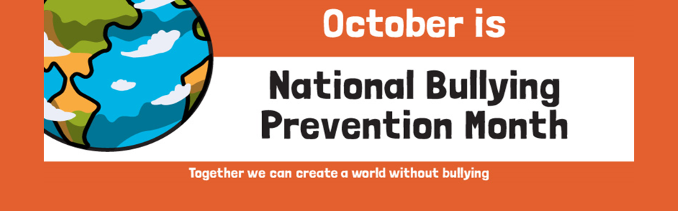 A globe; October is National Bulliing Prevention Month
