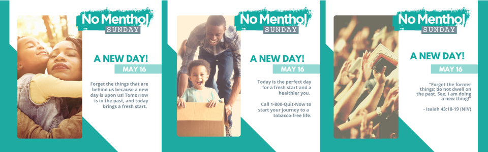 No Menthol Sunday, 2 pictures of people with their families, 1 picture of people raising their hands with bibles