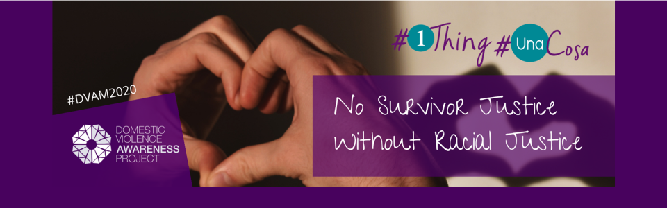 #DVAM2021 #1Thing #UnaCosa; hands folded into a heart